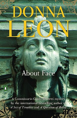 About Face (A Commissario Guido Brunetti Mystery #17) Cover Image