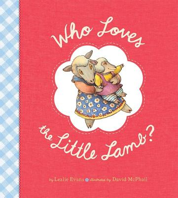 Who Loves the Little Lamb? Cover