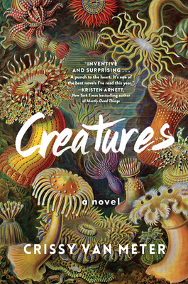 Creatures: A Novel Cover Image