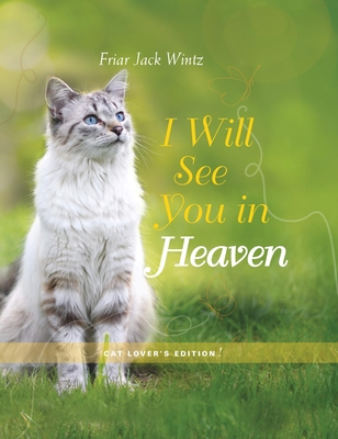 I Will See You in Heaven (Cat Lover's Edition) Cover Image