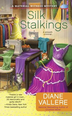 Silk Stalkings (A Material Witness Mystery #3) Cover Image
