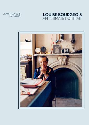 Louise Bourgeois: An Intimate Portrait (Artist Biographies, Women in Art) Cover Image