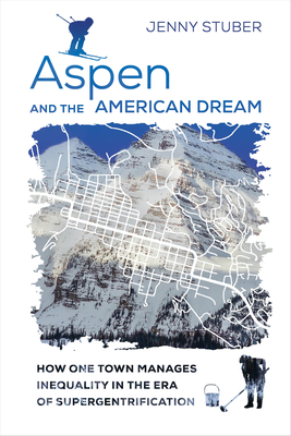 Cover for Aspen and the American Dream