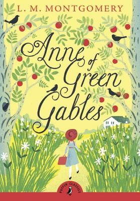 Anne of Green Gables (Puffin Classics) Cover Image