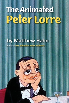 The Animated Peter Lorre Cover Image