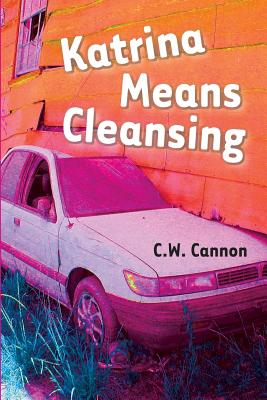 Katrina Means Cleansing Cover Image