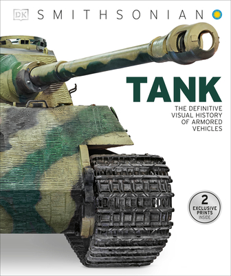 Tank: The Definitive Visual History of Armored Vehicles Cover Image