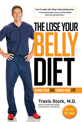 The Lose Your Belly Diet: Change Your Gut, Change Your Life Cover Image
