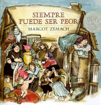 Siempre Puede Ser Peor: Spanish paperback edition of It Could Always Be Worse Cover Image