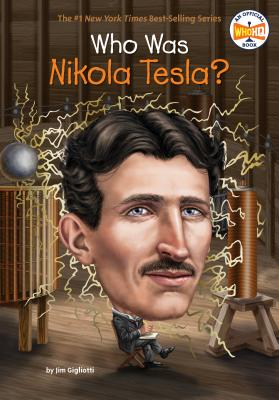 Who Was Nikola Tesla? (Who Was?) Cover Image