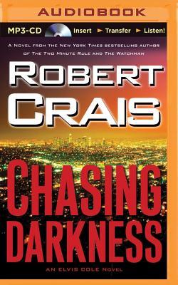 Chasing Darkness (Elvis Cole Novels) Cover Image