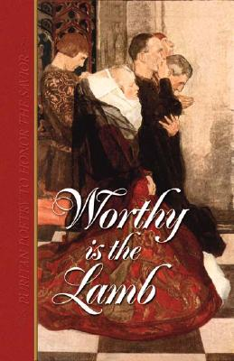 Worthy Is the Lamb: Puritan Poetry in Honor of the Savior Cover Image