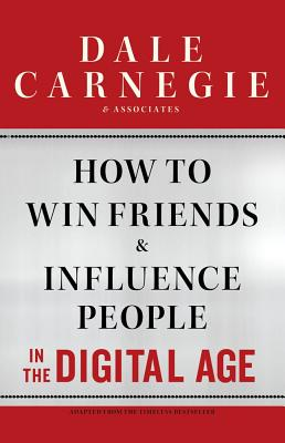 How to Win Friends and Influence People in the Digital Age Cover Image