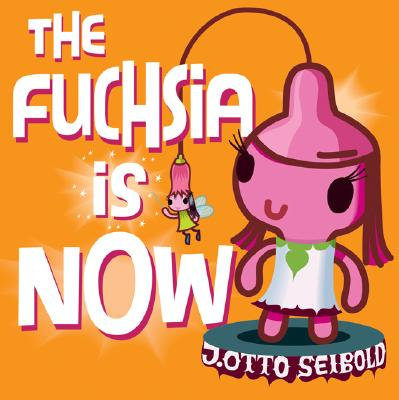 The Fuchsia Is Now Cover