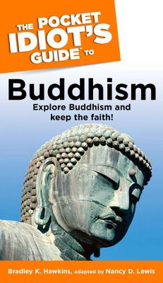 Cover for The Pocket Idiot's Guide to Buddhism