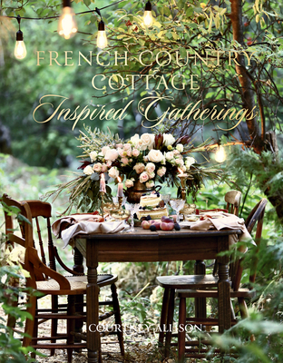 French Country Cottage Inspired Gatheri Cover Image