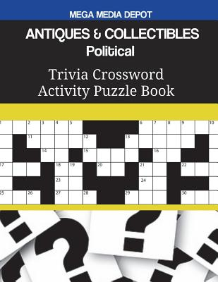 ANTIQUES & COLLECTIBLES Political Trivia Crossword Activity Puzzle Book Cover Image