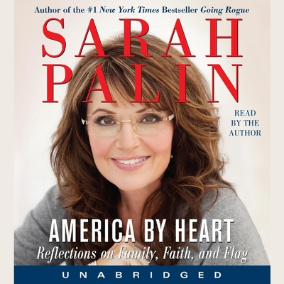 America by Heart Lib/E: Reflections on Family, Faith, and Flag Cover Image