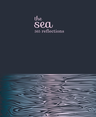 The Sea: 365 reflections Cover Image