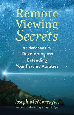 Remote Viewing Secrets: A Handbook Cover Image