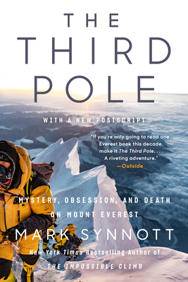 The Third Pole: Mystery, Obsession, and Death on Mount Everest Cover Image