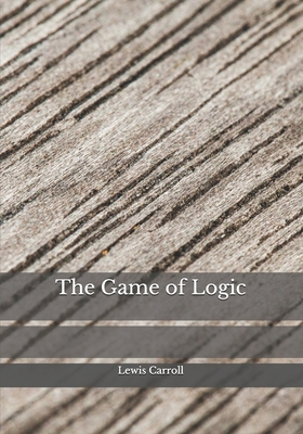 The Game of Logic Cover Image