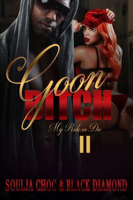 Goon Bitch 2: My Ride or Die Cover Image