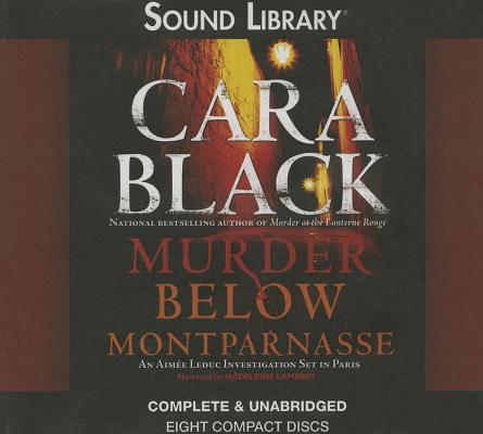 Murder Below Montparnasse Lib/E (Aimee Leduc Investigations) Cover Image