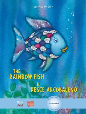 The Rainbow Fish/Bi:libri - Eng/Italian (Rainbow Fish (North-South Books)) Cover Image