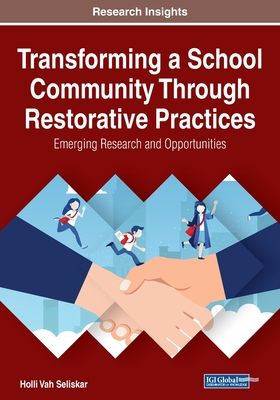 Transforming a School Community Through Restorative Practices Cover Image