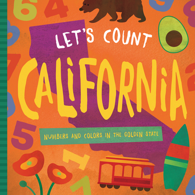 Let's Count California: Numbers and Colors in the Golden State Cover Image