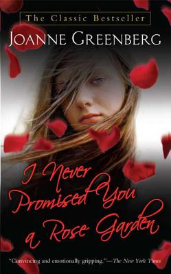 I Never Promised You a Rose Garden: A Novel Cover Image