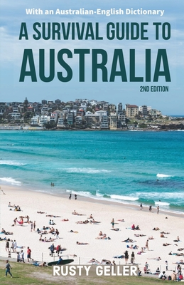A Survival Guide to Australia and Australian-English Dictionary Cover Image