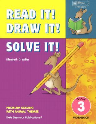 Read It! Draw It! Solve It!: Grade 3 Workbook Cover Image