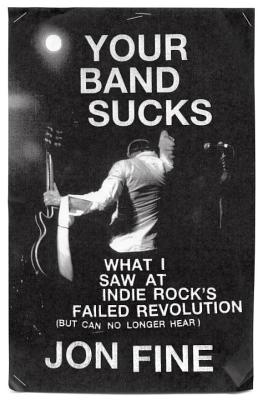 Cover for Your Band Sucks