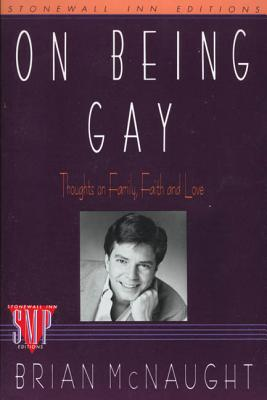On Being Gay: Thoughts on Family, Faith, and Love Cover Image