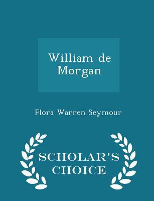William de Morgan - Scholar's Choice Edition Cover Image