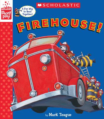 Firehouse! (A StoryPlay Book) Cover Image