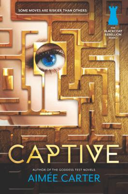 Captive (Blackcoat Rebellion #2) Cover Image