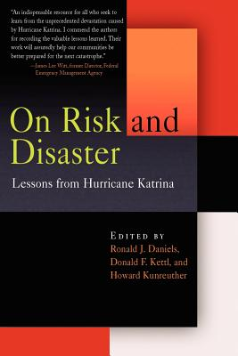 On Risk and Disaster: Lessons from Hurricane Katrina Cover Image