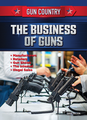 The Business of Guns Cover Image