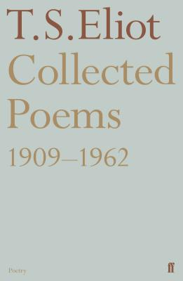Collected Poems 1909-1962 (Faber Poetry) Cover Image