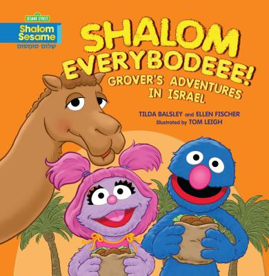 Shalom Everybodeee!: Grover's Adventures in Israel Cover Image