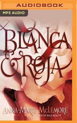 Blanca & Roja Cover Image