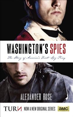 Washington's Spies: The Story of America's First Spy Ring Cover Image