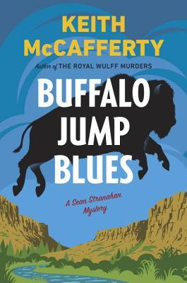 Buffalo Jump Blues: A Sean Stranahan Mystery Cover Image