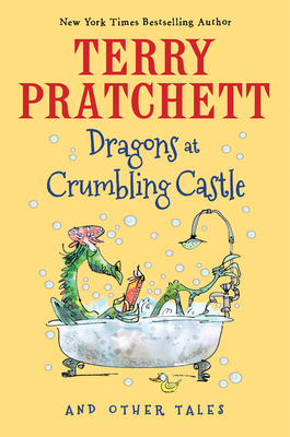 Dragons at Crumbling Castle: And Other Tales Cover Image