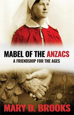Mabel of the Anzacs: A Friendship for the Ages Cover Image