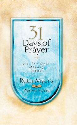 31 Days of Prayer: Moving God's Mighty Hand Cover Image