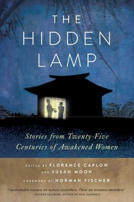 The Hidden Lamp: Stories from Twenty-Five Centuries of Awakened Women Cover Image